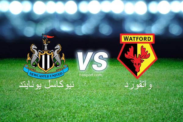 الدوري الإنجليزي الممتاز : نيوكاسل يونايتد - واتفورد